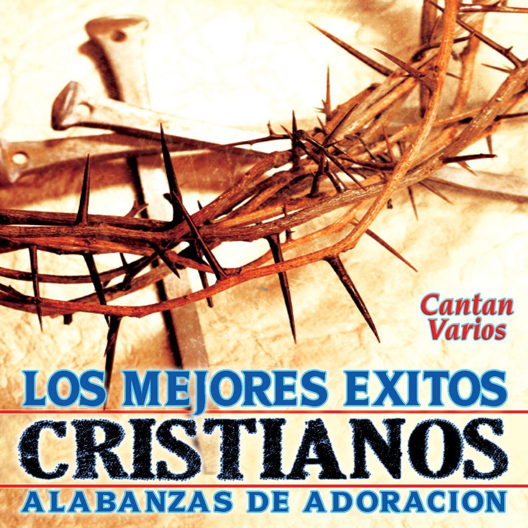 """Alabanzas Cristianas De Adoracion los mejores exitos cristianos """"alabanzas de adoracion"""""""