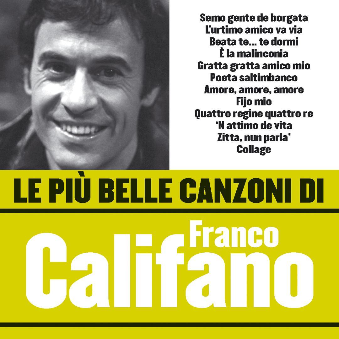 Le più belle canzoni di Franco Califano by Franco Califano - Pandora